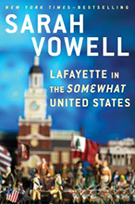 Lafayette Book in The Somewhat United States by Sarah Vowell New York Times Bestseller