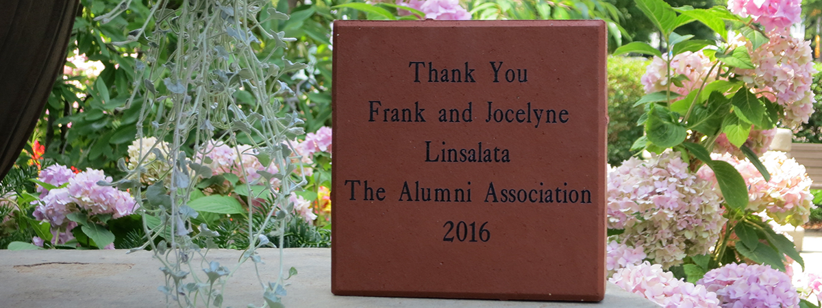 Paver stone reading: Thank you Frank and Jocelyne Linsalata The Alumni Association 2016