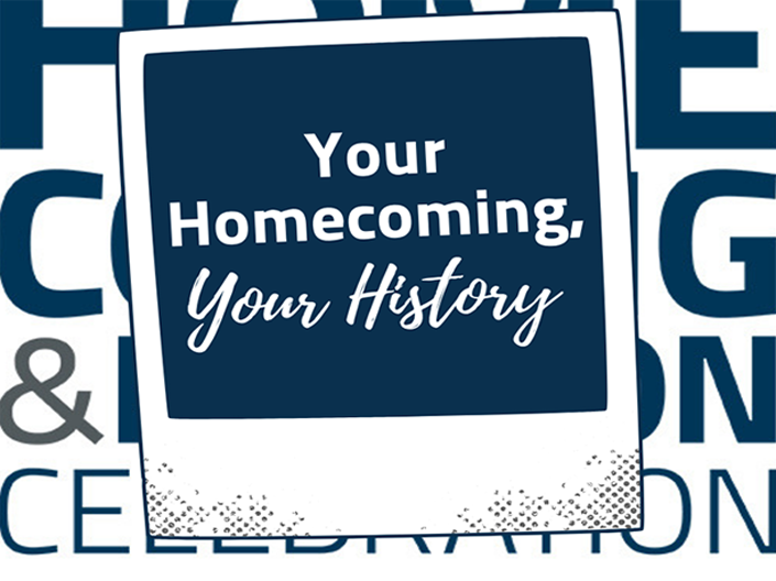 Photo of polaroid with the words, Your Homecoming, Your History on it and the homecoming icon in the background