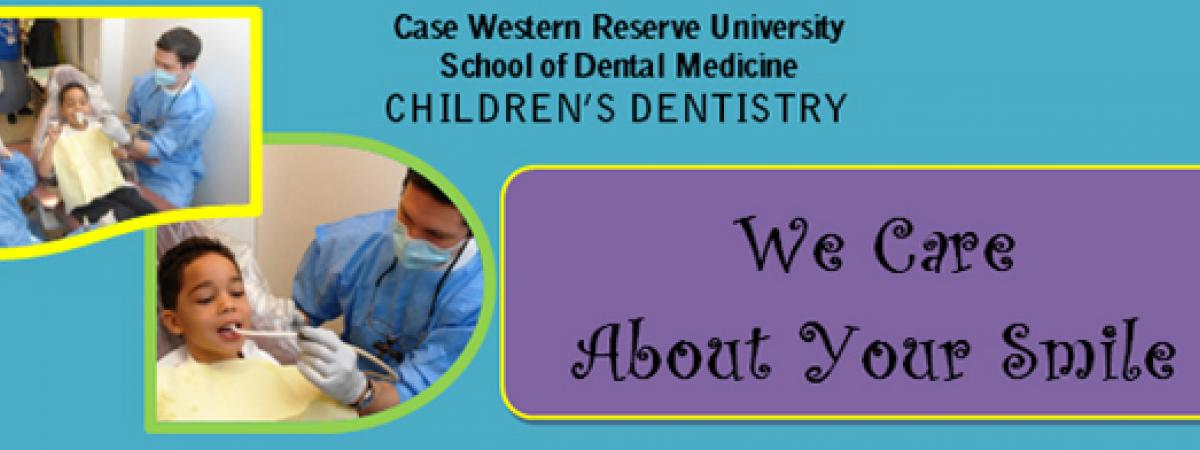 Case Western Reserve Children's Dentistry