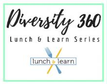 Diversity 360 Lunch & Learn Logo
