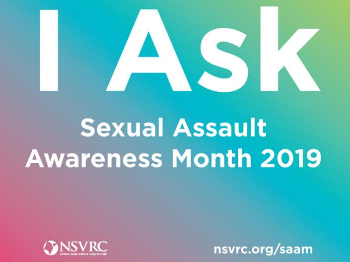 I Ask - Sexual Assault Awareness Month 2019