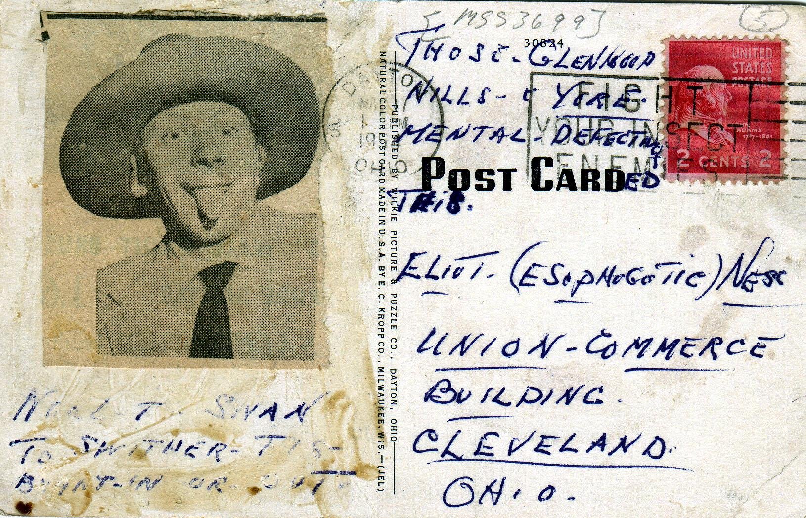 """Postcard (2 of 5) sent to Eliot Ness in 1954 by an asylum inmate who some people believe may have been the torso murder. Original Size:"""