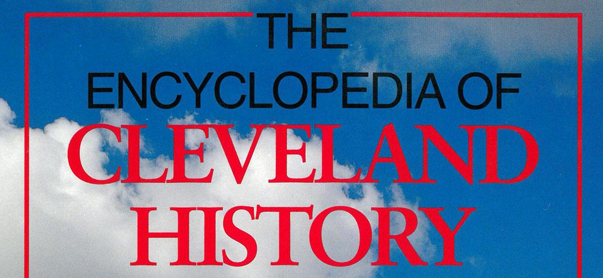"Cover of the book ""The Encyclopedia of Cleveland History"""