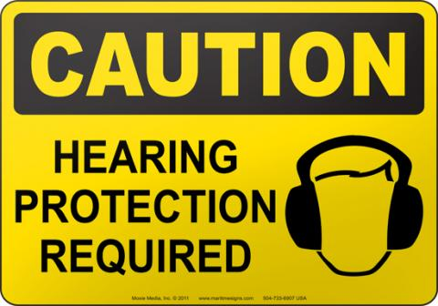 Caution: Hearing protection required sign