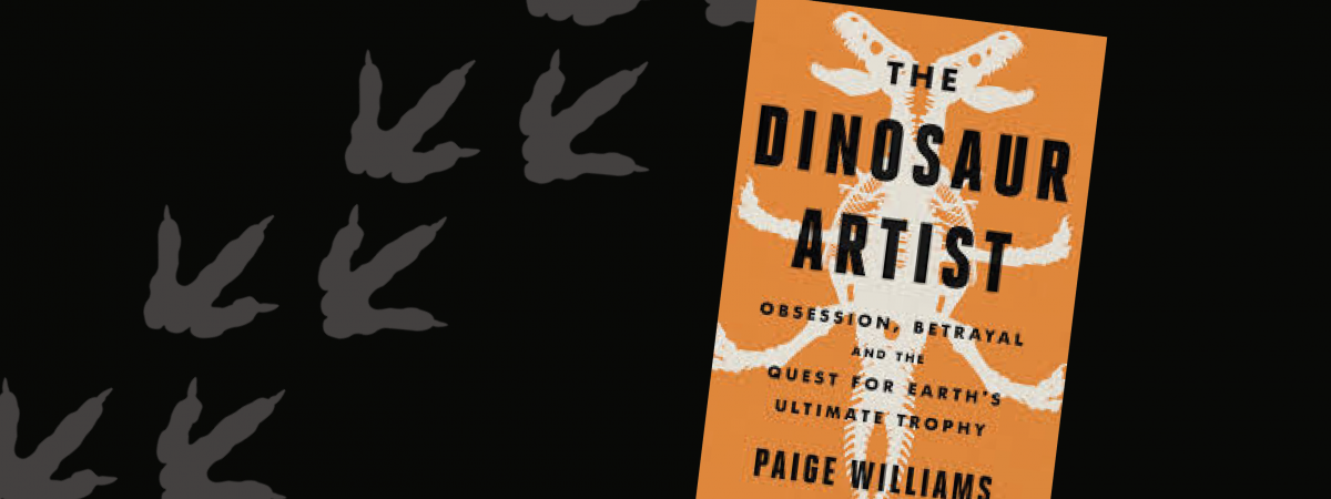 Image of The Dinosaur Artist by Paige Williams
