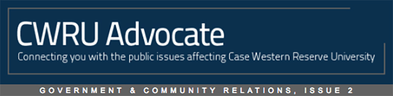 Heading for CWRU Advocate Connecting you with the public issues affecting Case Western Reserve University Government & Community Relations, Issue 2