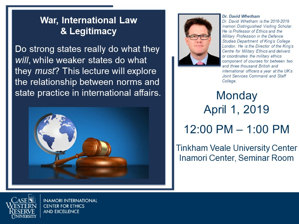 Whetham lecture on April 1, 2019 - War, Intl Law and Legitimacy