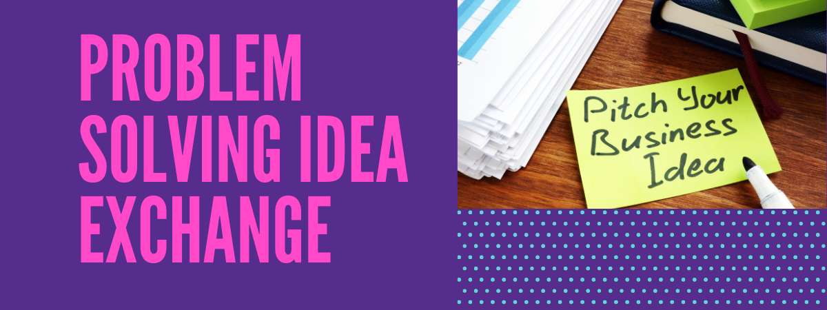 Problem Solving Idea Exchange Event Flyer