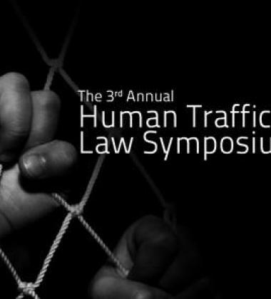 The 3rd Annual Human Trafficking Law Symposium