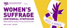 Logo for Women's Suffrage Centennial Symposium includes an image of a hand holding a voting ballot