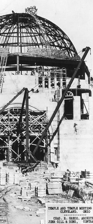 Black and white image of Temple – Tifereth Israel under construction