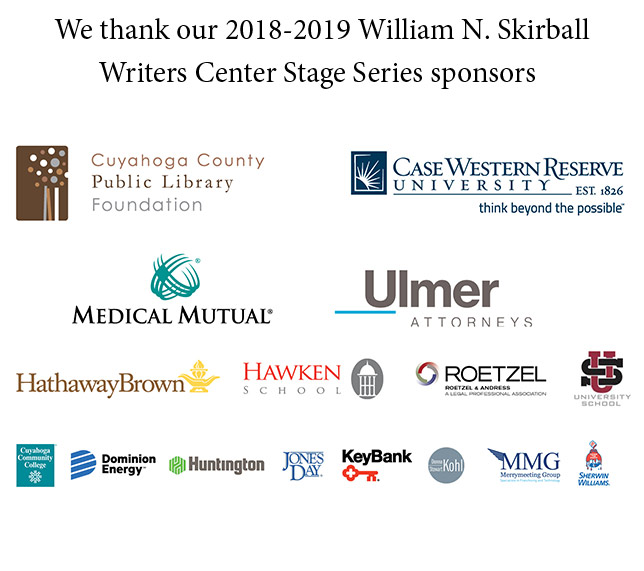 An image thanking sponsors of the Writers Center Stage 2018-19 season, with logos of Cuyahoga County Public Library Foundation, CWRU, Medical Mutual, Ulmer Attorneys, Roetzel, Hathaway Brown, University School, Tri-C, Dominion, KeyBank, MMG, Sherwin-Williams and Kohl