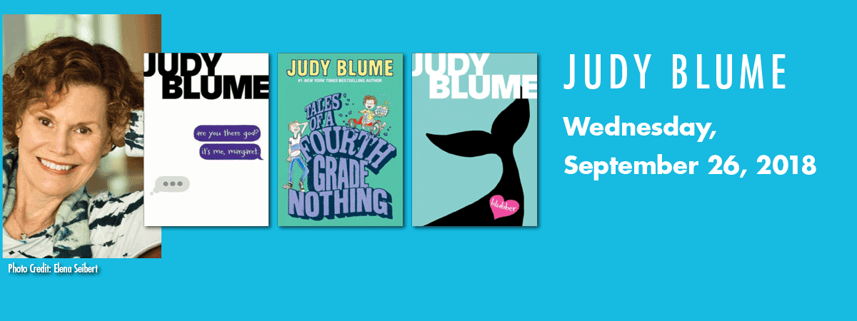 Image showing a headshot of Judy Blume and three book covers, and the date of her talk, Wednesday, Sept. 26