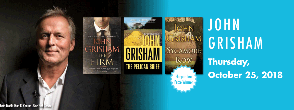 Image showing a headshot of John Grisham and three book covers, and the date of his talk, Oct. 25