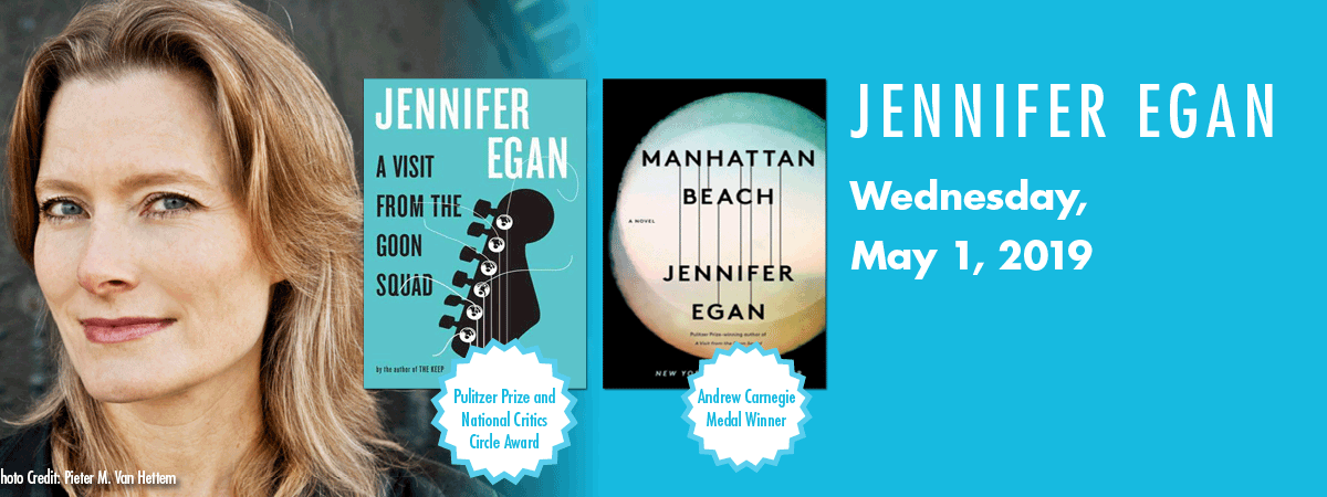 Image showing a headshot of Jennifer Egan and two book covers, and the date of her talk, May 1