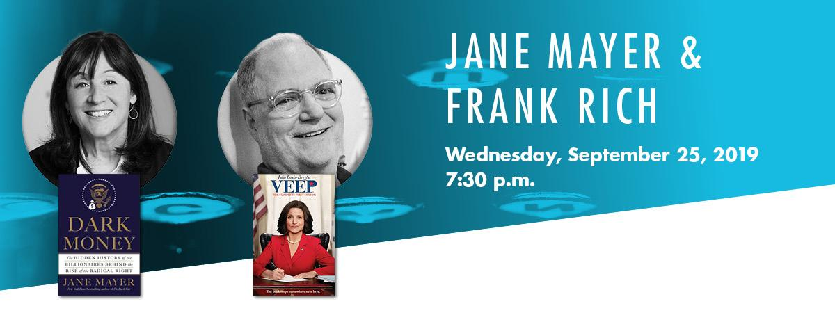 Jane Mayer & Frank Rich headshots with mayer's book dark money and the cover of veep