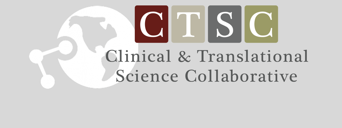 CTSC Clinical & Translational Science Collaborative