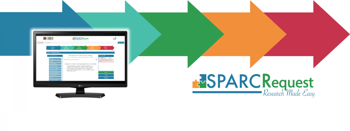 SPARC is a web-based research management system that provides a central portal to browse and request services from CTSC cores.