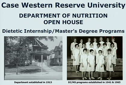 Image of flyer for case western university department of nutrition open house, with two photos under the title dietetic internship/master's degree program, the first a black and white photo of the original department house, with label department established in 1913, and the second of a black and white photo of an original graduating class, with the label di/ms programs established in 1941& 1965