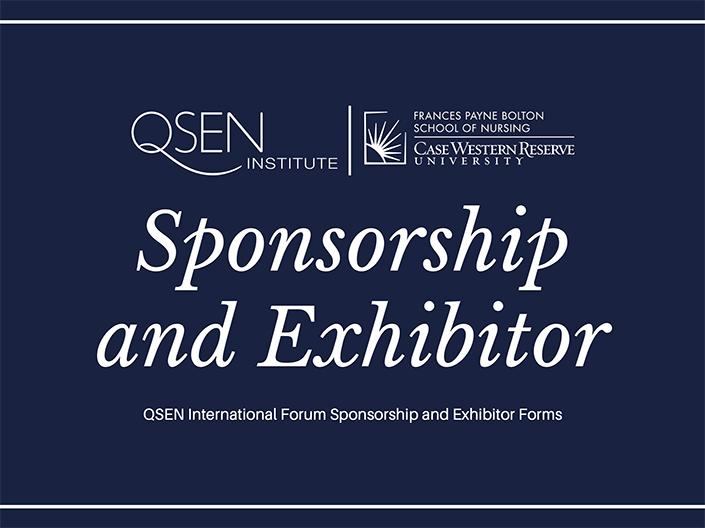 Blue rectangle with white text that reads: Sponsorship and Exhibitor. QSEN International Forum Sponsorship and Exhibitor Forms.