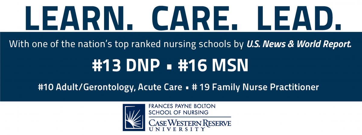"Blue and white banner with the message, ""Learn. Care. Lead. With one of the nation's top ranked nursing schools by U.S. News & World Report. #13 DNP #16 MSN #10 Adult/Gerontology, Acute Care #16 Nurse Administration #19 Family Nurse Practitioner"""