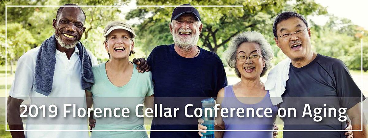 "Photo of four older people in exercise gear, with the text, ""2019 Florence Cellar Conference on Aging"""