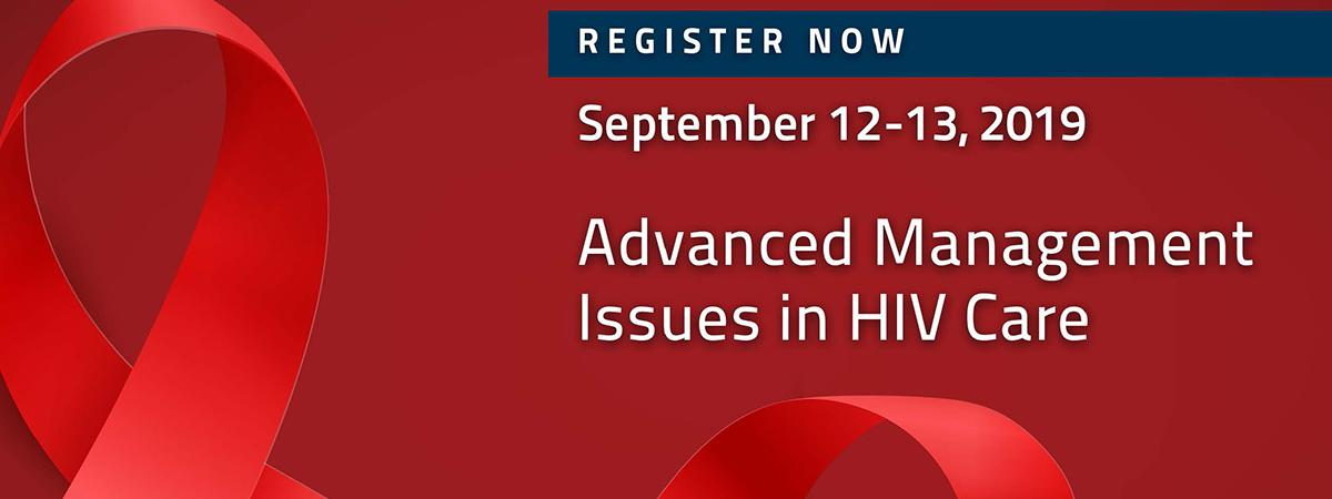 "Red HIV ribbon background with text ""Register Now. September 12-13, 2019. Advanced Management Issues in HIV Care."""