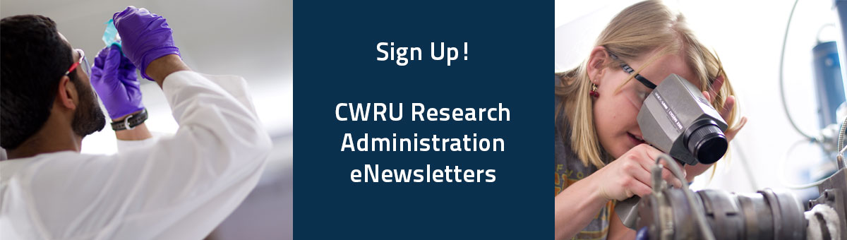 "Two students working in a lab with the text ""Sign up! CWRU Researcher Administration Newsletter"""