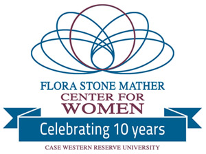 Flora Stone Mather Center For Women: Celebrating 10 years