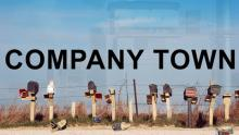 Movie poster for the documentary called Company Town