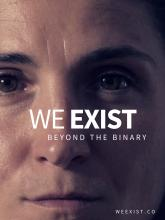 Poster advertising We Exist documentary - close-up photograph of a person's face