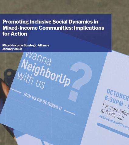 Promoting Inclusive social dynamics in mixed-income communities: Implications for action. Mixed-income strategic alliance January 2019
