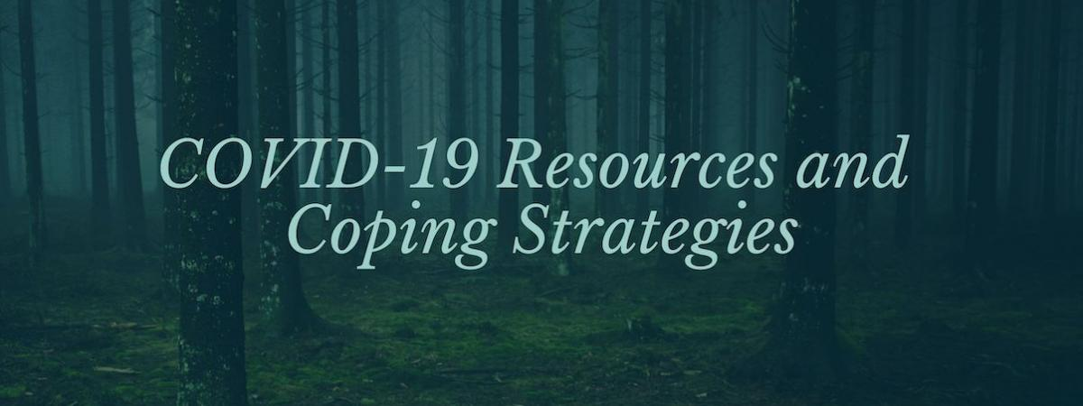 "dark forest, words ""covid-19 resources and coping strategies"""
