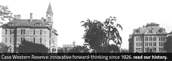 Case Western Reserve: innovative forward-thinking since 1826. Read our history.