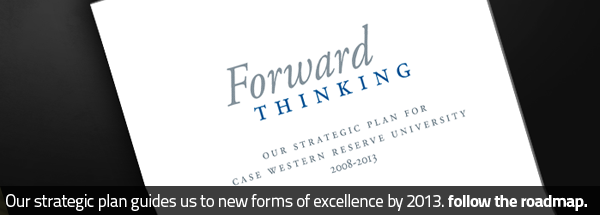 Our strategic plan guides us to new forms of excellence by 2013. Follow the roadmap.