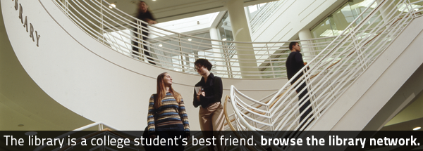 The library is a college student's best friend. Browse the network.