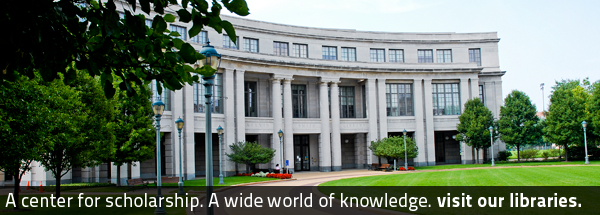 A center for scholarship. A wide world of knowledge. Visit our libraries.