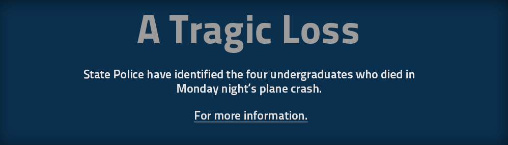 A Tragic Loss. Four Case Western Reserve undergraduates appear to have perished in a plane crash just west of Cleveland. We extend our deepest sympathies to their family and friends. For more information.