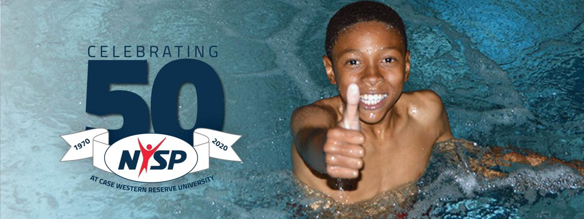 Boy giving a thumbs up in a pool and NYSP 50th anniversary logo: Celebrating 50, 1970 to 2020, NYSP at Case Western Reserve University