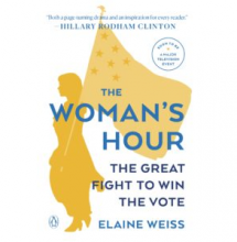 The Woman's Hour book cover, by Elaine Weiss