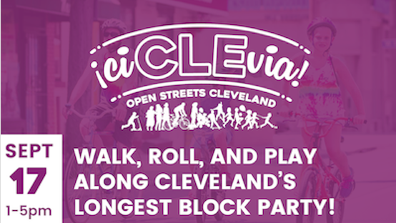 icCLEvia, open streets Cleveland, Walk, Roll, and Play, Along Cleveland's Longest Block Party!
