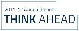 2011-12 Annual Report: Think Ahead Home