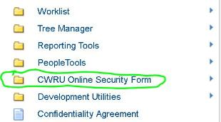 Screenshot of the selecting the cwru security form from the main menu of PeopleSoft