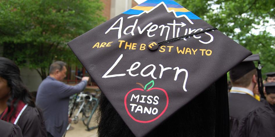 Case Western Reserve University Commencement 2017 decorated graduation cap: Adventures are the best way to learn Miss Tano