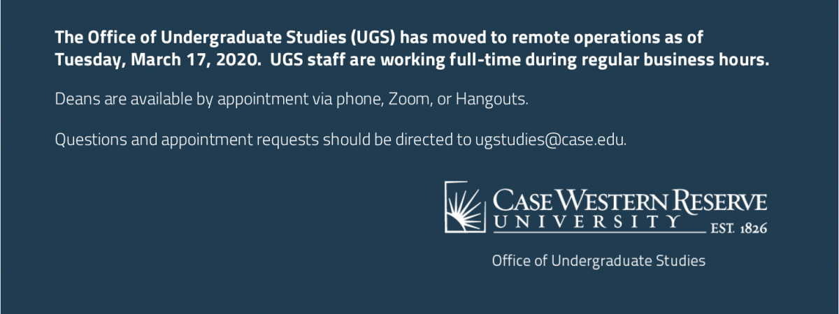 UGS is working remotely during business hours, please contact ugstudies@case.edu