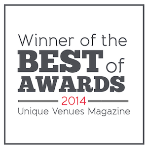 Winner of the Best of Awards 2014; Unique Venues Magazine