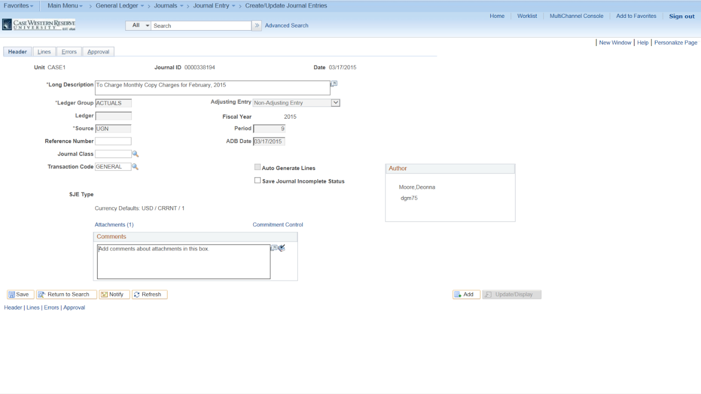"Screenshot of the PeopleSoft Create/Update Journal Entries screen with the ""Attachements"" and ""Comments"" field visible and some text in the ""Comments"" field"