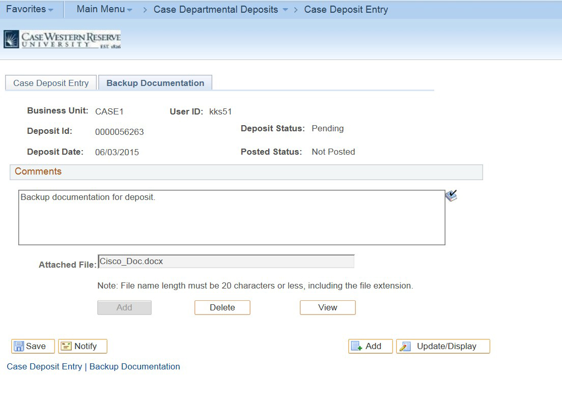 "Screenshot of the Deposit Entry Screen with the ""Business Unit"", ""Deposit ID"", ""Deposit Date"", ""User ID"", ""Deposit Status"", ""Posted Status"" all filled in with ""Backup documentation for deposit"" in the visible Comments section and a Cisco doc in the add attached files area"