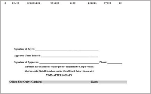 "Screenshot of Printer Friendly Disbursement form with fields ""Signature of Payer"", ""Approver Name Printed"", ""Signature of Approver"", ""Phone"", ""Office Use Only: Cashier"" and ""Date"". It als has the following text printed on it;""Individuals may cash only one voucher per day- maximum of $75.00 per voucher. Must have valid Photo ID to redeem voucher (Case Id Card, Driver's License ect.) VOID AFTER 90 Days.)"